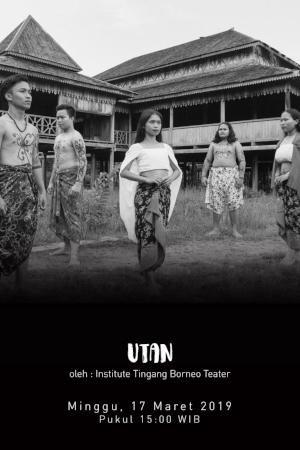 Utan oleh Institute Tingang Borneo Teater