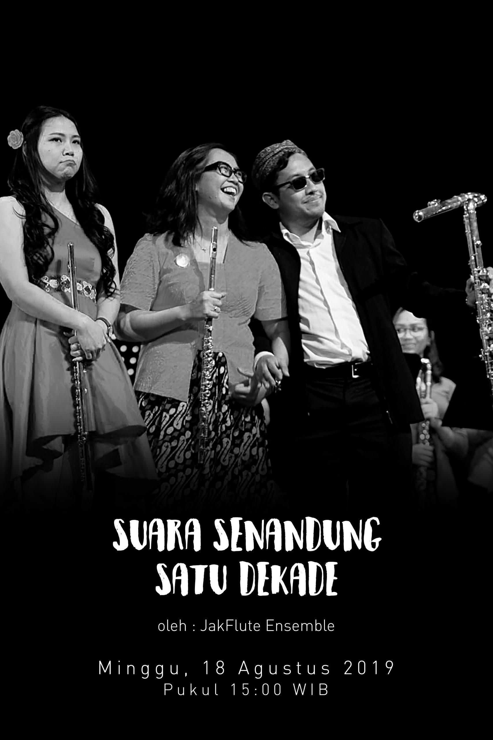 SUARA Senandung Satu Dekade oleh JakFlute Ensemble