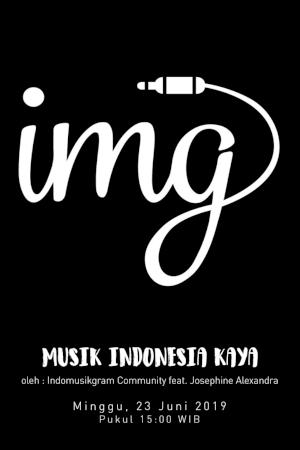 Musik Indonesia Kaya oleh Indomusikgram Community feat. Josephine Alexandra