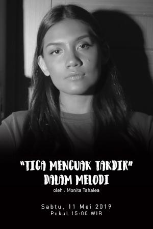 'Tiga Menguak Takdir' Dalam Melodi oleh Monita Tahalea