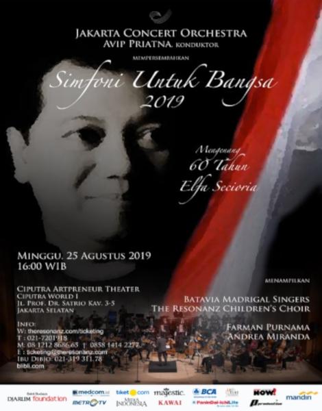 "Konser Simfoni Untuk Bangsa 2019 ""Mengenang 60 tahun Elfa Secioria"""