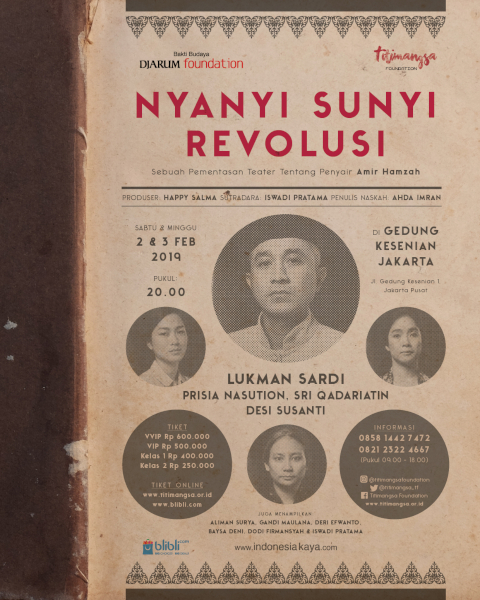 NYANYI SUNYI REVOLUSI KISAH PENYAIR AMIR HAMZAH HADIR DALAM PANGGUNG TEATER – Mengenang Seorang Penyair Besar Indonesia yang Turut Membangun Bahasa Indonesia