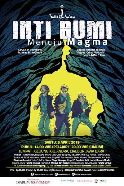 """Pementasan Teater """"INTI BUMI : menuju Magma"""" Teater eL Na'ma Goes to Cirebon."""