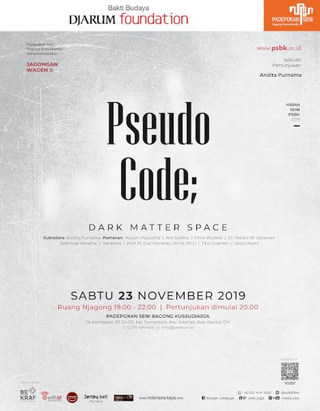 """Pertunjukan """"Pseudo Code; Dark Matter Space"""", Jagongan Wagen Edisi November 2019"""