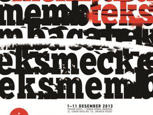 """Festival Teater Jakarta Tahun 2013, """"Membaca Aku, Membaca Laku"""""""