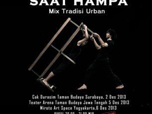 """SAAT HAMPA"", Mix Tradisi Urban"