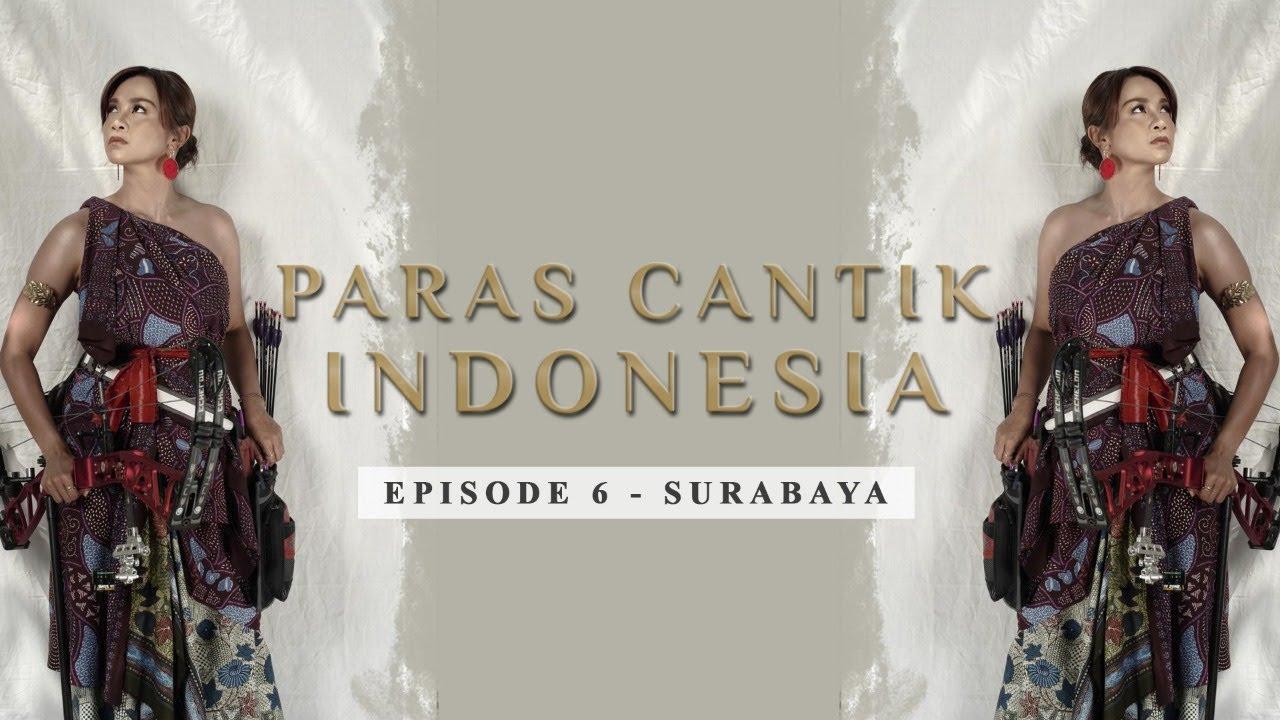 Paras Cantik Indonesia Episode 6: Dellie Threesyadinda - Surabaya