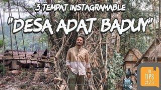Jurnal Indonesia Kaya: 3 Spot Instagramable yang Harus Kalian Datangi Saat di Baduy
