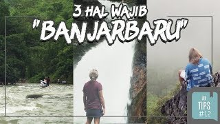 Jurnal Indonesia Kaya: 3 Wisata Banjarbaru yang Wajib Dilakukan!
