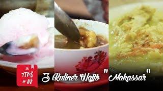 """Jurnal Indonesia Kaya: 3 Kuliner Wajib """"Makassar"""""""