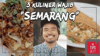 Jurnal Indonesia Kaya: 3 Kuliner di Semarang yang Wajib Dicicipi