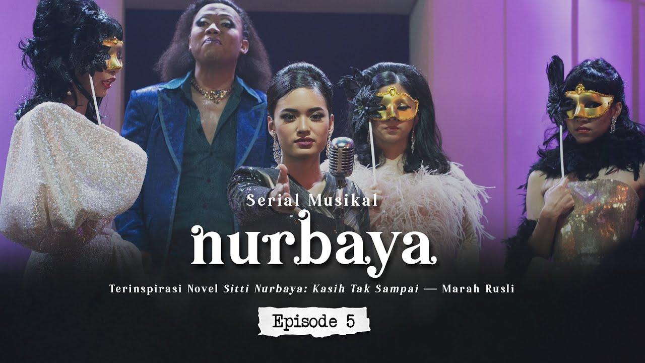 Serial Musikal NURBAYA Episode 5