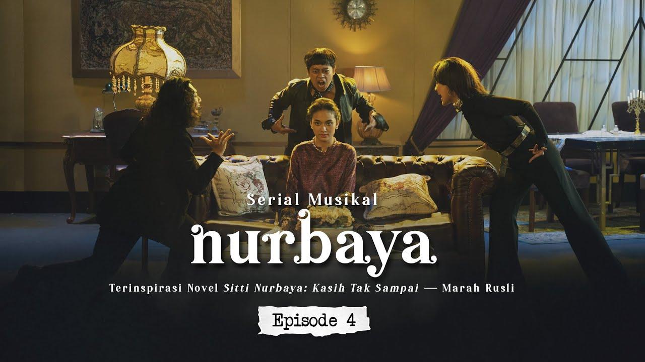 Serial Musikal NURBAYA Episode 4