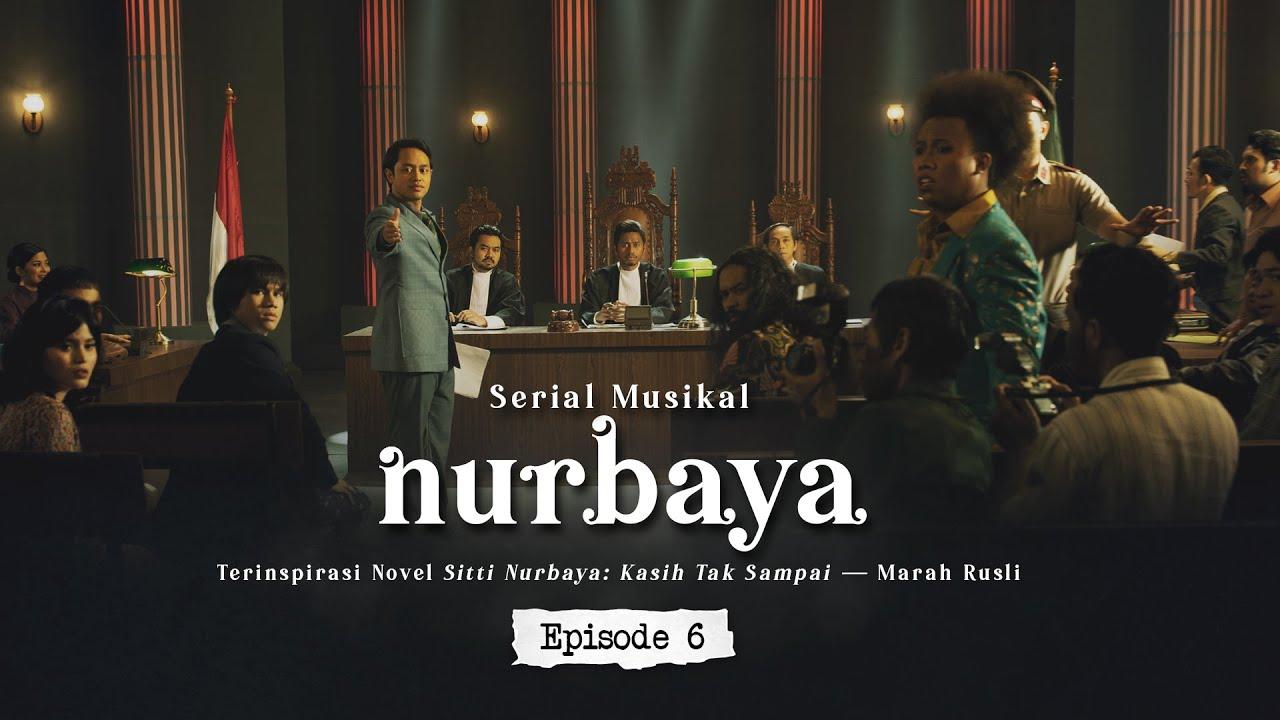 Serial Musikal NURBAYA Episode 6