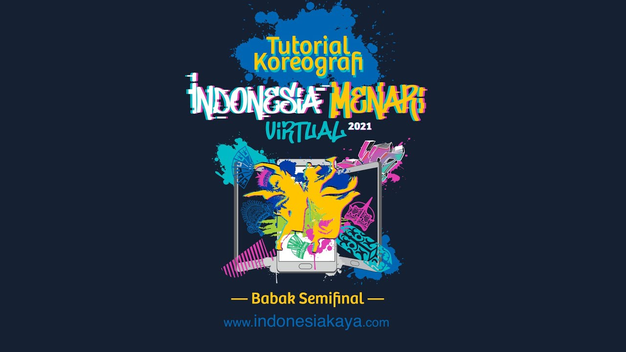 Koreografi Indonesia Menari Virtual 2021 - Babak Semifinal